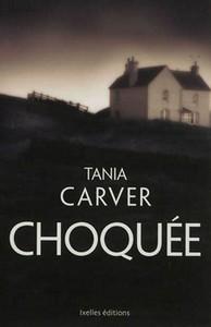 Couverture du roman policier de Tania Carver