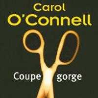 Couverture du roman de Carol O' Connell