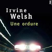 Une ordure d'Irvine Welsh